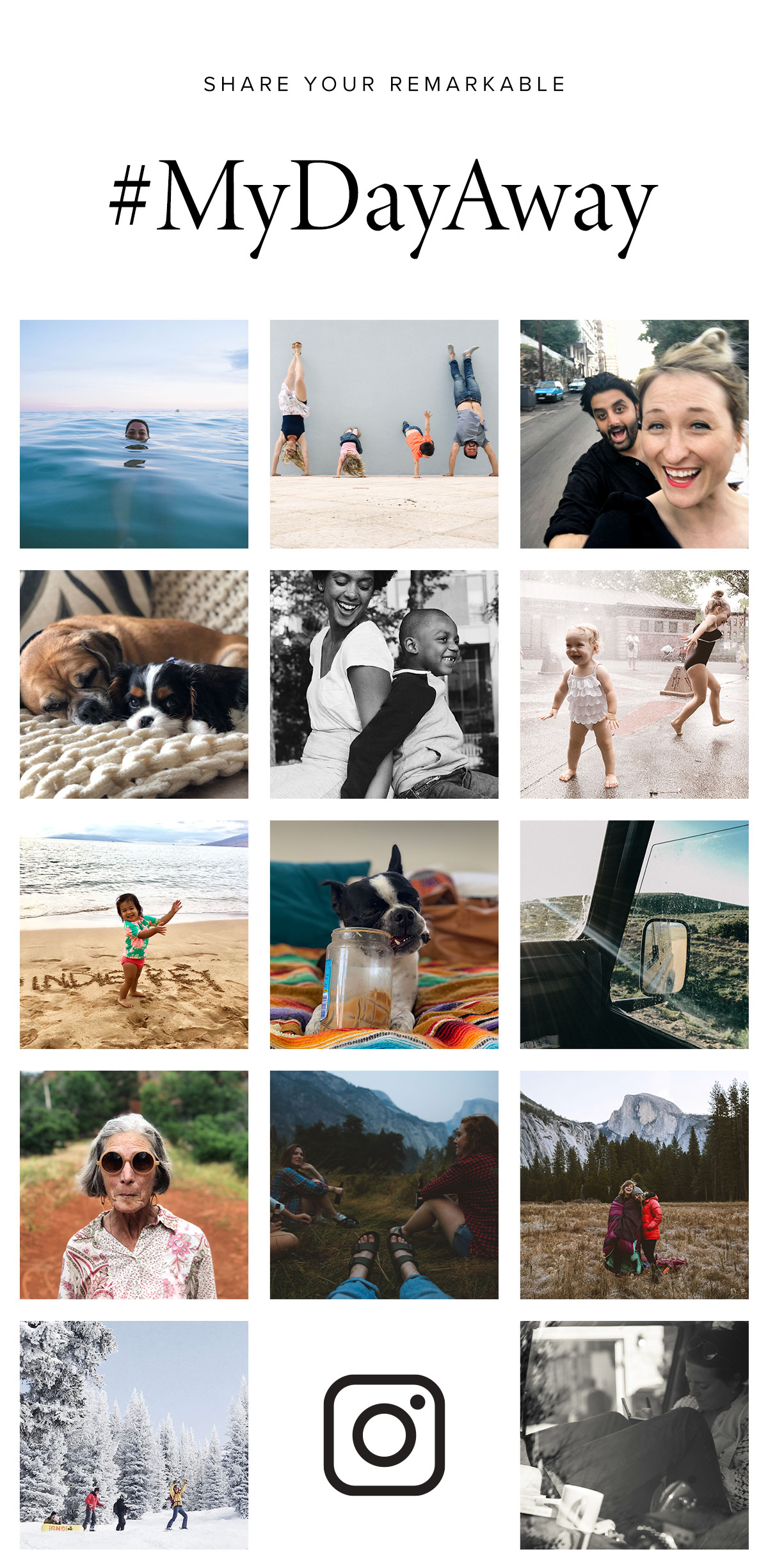 Share your day away with #mydayaway on Instagram